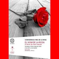 Conferència: El nom de la rosa a càrrec de Joan Juanola