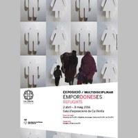 """Exposició multidisplicinar: """"Refugiats"""", del col·lectiu Empordoneses"""