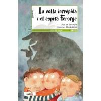Joves lectors:  La Colla intrèpida i el capità ferotge