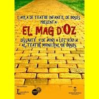 L'aula de teatre infantil de Roses presenta: El mag d'Oz