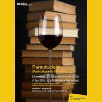 Paraula de vi. Lectura de textos literaris amb vi del Celler Empordàlia.