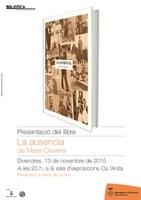 """Presentació del llibre """"La ausencia"""", de Maite Claveria"""