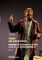 Teatre: Temps, amb Quim Masferrer