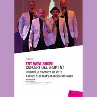 TNT, Vaya Show! Concert del Grup Musical TNT