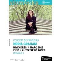 Viumúsika: Concert Nuria Graham