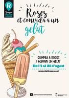 Entre l'1 i el 31 d'agost, Roses et convida a un gelat