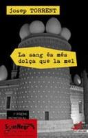 La Biblioteca de Roses presenta el proper dimecres La sang és més dolça que la mel, de Josep Torrent