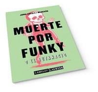 La Biblioteca de Roses presenta Muerte por funky, del professor de Roses Jordi Casals