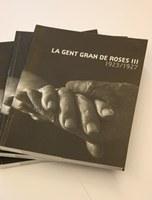 Presentació del tercer volum del llibre 'La Gent Gran de Roses', amb protagonistes nascuts entre 1923 i 1927